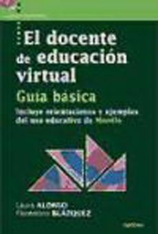 El Docente De Educacion Virtual: Guia Basica