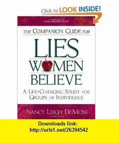 Walking in the Truth A Companion Study for Lies Women Believe (9780802446923) Nancy Leigh DeMoss , ISBN-10: 0802446922  , ISBN-13: 978-0802446923 ,  , tutorials , pdf , ebook , torrent , downloads , rapidshare , filesonic , hotfile , megaupload , fileserve