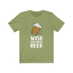 Beer Unisex Jersey Short Sleeve Tee T Shirt Funny Cool Cute Design Wish Summer 2020 2021 2020 Design, Jersey Shorts, Summer Tshirts, Cute Designs, Short Sleeve Tee, Good Music, Beer, Unisex, Cool Stuff