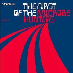 Julian House – Cover for Sterolab's The First of the Microbe Hunters