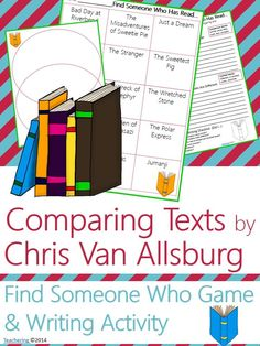 "Chris Van Allsburg Author Study activities: ""Find Someone Who Has Read"" game and compare contrast writing activity about Chris Van Allsburg's books! Fun opening or closing activity for an author study-- aligned to Common Core!  TONS of other author studies in this store! #Teachering"