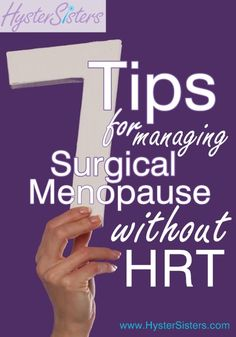 Tips for Managing Surgical Menopause Without HRT I am unable to use HRT, so how can I manage surgical menopause?I am unable to use HRT, so how can I manage surgical menopause? Menopause Humor, Early Menopause, Menopause Symptoms, Post Menopause, Symptom Journal, Hormone Replacement Therapy, Endometriosis, Breast Cancer, Hysterectomy Humor