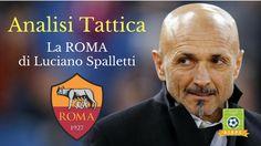 Analisi Tattica: la Roma di Luciano Spalletti
