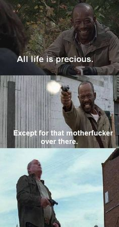 All life is precious. Except for that one guy. His life is not precious. Walking Dead Show, Walking Dead Tv Series, Walking Dead Memes, Fear The Walking Dead, Abraham Ford, Friends Cast, Life Is Precious, Addicted Series, Stuff And Thangs
