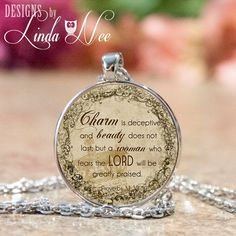 Christian Pendant and Necklace ~ Charm is deceptive Proverbs 31:30, Proverbs 31 Woman, Proverbs Woman, 1 Inch Round Pendant Scripture JCH2