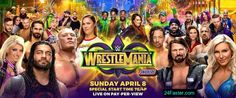 Wrestlemania 34 Poster, Matches, Predictions, location, Date, Time