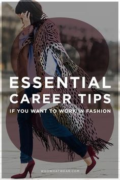 The 8 most important things you need to know about working in fashion.