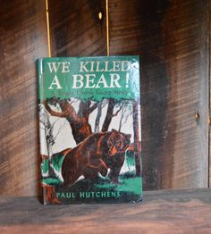 We Killed a Bear Young Adult Novel Classic by NewFoundVintiques