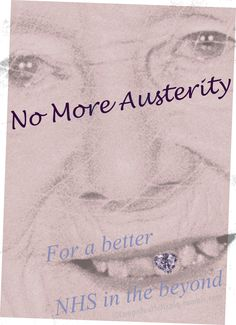 No More Austerity - For a better NHS in the beyond