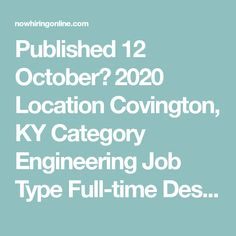Published 12 October، 2020 Location Covington, KY Category Engineering  Job Type Full-time  Description TheTeam The Engineering & Automation Team offers a complex application team that is rapidly developing new applications and tools which will immediately impact the efficiency and quality of the business operations teams. The skillsets we are targeting are Microsoft VBA ... Systems Development Life Cycle, Functional Analysis, Finding The Right Job, Accounting Jobs, Investing For Retirement, Leadership Activities, Good Communication Skills, Engineering Jobs