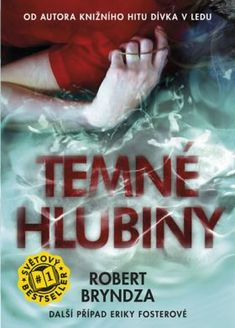 Temné hlubiny - Robert Bryndza Calm, Reading, Books, Movies, Movie Posters, Geek, Libros, Film Poster, Book