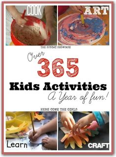This is awesome! Over 365 kids activities - something for every day of the year. Recipes, play activities, learning, arts and crafts. Have a fun filled 2014.