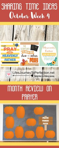 SHARING TIME IDEAS FOR WEEK 4 IN OCTOBER A MONTH REVIEW ABOUT PRAYER PRAYER IS REVERENT COMMUNICATION WITH GOD