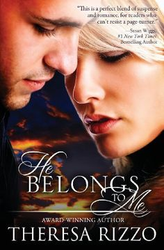 He Belongs to Me by Theresa Rizzo, http://www.amazon.com/dp/0989045013/ref=cm_sw_r_pi_dp_PjTIrb0D6H99Z