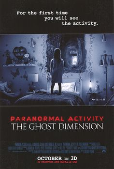 [ PARANORMAL ACTIVITY: THE GHOST DIMENSION POSTER ]