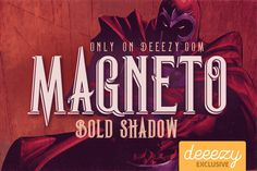 Magneto Bold Shadow Font – Deeezy – Freebies with Extended License