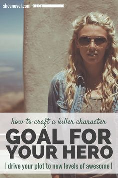 """""""If you want to create conflict that is both thrilling and purposeful, you must give each of the characters involved a strong goal that gives meaning to their actions."""" - How to Craft a Killer Character Goal For Your Hero, by @shesnovel"""
