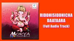 MORYA SADBUDDHI DATAA - RIDDHISIDDHICHA DAATAARA (Full Audio Song) free ...