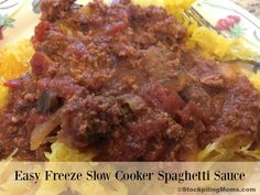 Easy Freeze Slow Cooker Spaghetti Sauce