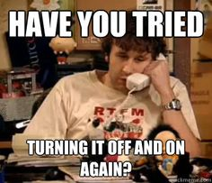 90 Have You Tried Turning It Off and On Again? ideas | it crowd, british  comedy, crowd