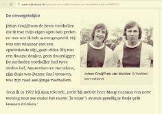 http://www.volkskrant.nl/sport/johan-cruijff-uitvinder-van-de-elektriciteit~a4269575/. Mooie woorden van Jan Mulder over Johan Cruijff