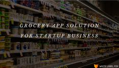 If you are want to launch online grocery app for business startup; must read how many services offers & how its benefits for your startup business. Start Up Business, Starting A Business, Online Business, Create A Shopping List, E Commerce Business, App Development, Online Shopping, Apps, Net Shopping