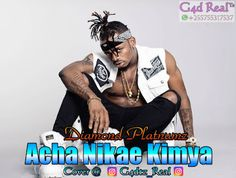 Download New Audio : Diamond Platnumz - Acha Nikae Kimya { Official Audio }