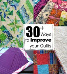 30 Tips to Improve your quilting. The Sewing Loft