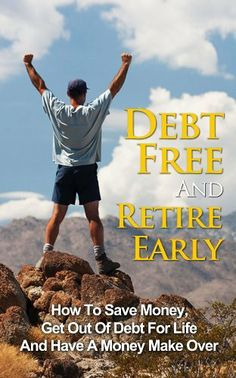 http://debtrelief.digimkts.com   Used by 90% of most US Americans.   Call today: 866-232-9476  Debt Free And Retire Early: How To Save Money, Get Out Of Debt For Life And Have A Money Make Over (Debt Relief, Debt Control, Money Management, Financial Freedom) by Jason Goldberg, http://www.amazon.com/dp/B00JQSJMHE/ref=cm_sw_r_pi_dp_5bRxtb1FW2AXH