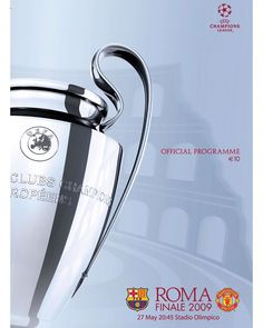 Barcelona 2 Man Utd 0 in May 2009 in Rome. The programme cover for the Champions League Final. : Barcelona 2 Man Utd 0 in May 2009 in Rome. The programme cover for the Champions League Final. Football Program, Football Soccer, Football Posters, Soccer Teams, Fc Barcelona, Manchester United, Ucl Final, Jordi Alba, European Cup