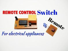 Remote Control Switch Remote Switch Circuit For On Off Light And Fan By Remote Remote Switch Youtube Remote Control Remote Electronics Projects Diy