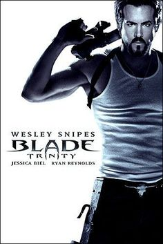 Blade: Trinity - The only reasons this movie in on here are Ryan Reynolds, Jessica Biel, Dominic Purcell, Parker Posey and Kris Kristofferson. Those actors made this movie. Marvel Dc, Blade Marvel, Superhero Movies, Marvel Movies, Music Film, Film Movie, Blade Movie, Dc Comics, Internet Movies