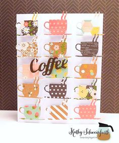 card coffee cup cups on a row scripty words and letters coffee latte mocca Stamps At Play: Coffee...Just Coffee