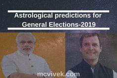 Astrological predictions for General Elections, Predictions for Lok Sabha by M.Vivek using Prasna horoscope analysis, Bjp, Congress. Astrology Forecast, Astrology Predictions, Year 2016, Love Reading, Hope You, Horoscope, Things That Bounce, Stress, Handle