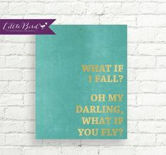 8x10 Art Print PRINTABLE What If I Fall Oh by LittleBirdPrintables, $5.50