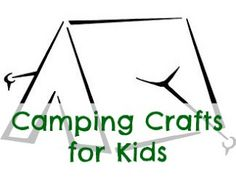 Camping Crafts for Kids.