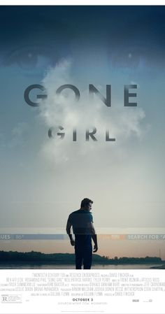 By Gillian Flynn Directed by David Fincher.  With Ben Affleck, Rosamund Pike, Neil Patrick Harris, Tyler Perry. With his wife's disappearance having become the focus of an intense media circus, a man sees the spotlight turned on him when it's suspected that he may not be innocent.
