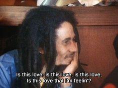 """One love, one heart, one destiny.""  ― Bob Marley"