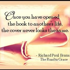 "From ""THE ROAD TO GRACE"" by Richard Paul Evans"