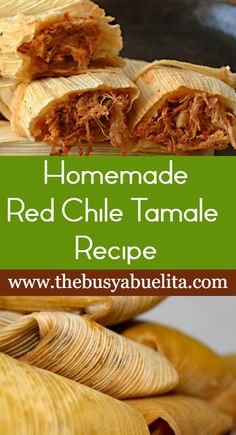 Red Chile Tamales The Busy Abuelita Easy to make homemade red chile tamales Perfect for the Christmas season or anytime Tamale Meat Recipe Pork, Red Pork Tamales Recipe, Authentic Tamales Recipe, Homemade Tamales, Sweet Tamales, Mexican Cooking, Mexican Food Recipes, Mexican Desserts, Drink Recipes