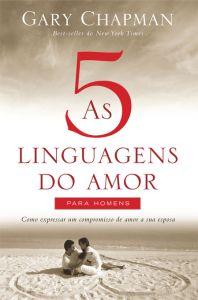 As 5 linguagens do amor para homens (Gary Chapman)