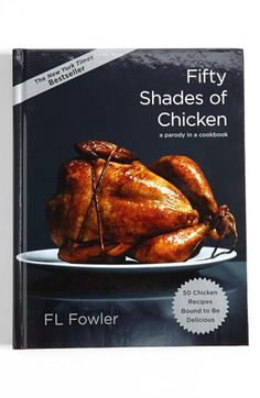 'Fifty Shades of Chicken' Cookbook  http://rstyle.me/n/dk2p6pdpe