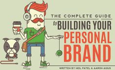 The Complete Guide to Building Your Personal Brand- this is chock full of tips and an excellent resource!