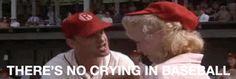 No crying in baseball ...