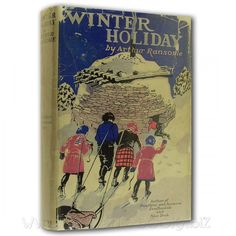 Winter Holiday Arthur Ransome, Swallows And Amazons, Winter Holidays, Author, Writers, Winter Vacations