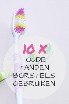Wist je dat je heel veel afval in huis eenvoudig een tweede leven kunt geven? Ik deel 10 handige tips om oude tandenborstels opnieuw te gebruiken.