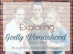 Exploring godly womanhood