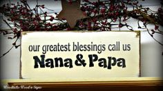 Wooden Sign / Our Greatest Blessings Call Us Nana & Papa / Grandparent Sign / on Etsy, $17.20 CAD