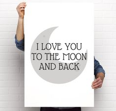 Art Print, I Love You To The Moon And Back, Multiple Sizes, Instant Download PDF OR Poster Print, Quote, Nursery/Children's Room Art by BrightAndBonny on Etsy