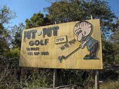 Loved this old billboard for the Putt n Putt Golf center outside of Batesville, Arkansas. Putt Putt Mini Golf, Batesville Arkansas, Roadside Signs, Retail Signs, Old Advertisements, Advertising, Time Images, Old Gas Stations, Sign Printing